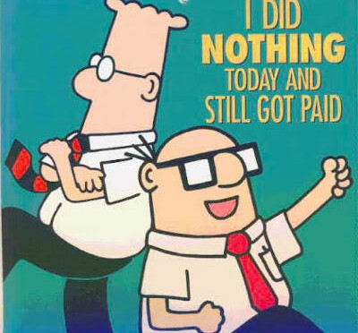 I did nothing today and still got paid.