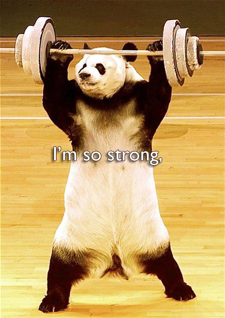 I'm so strong.