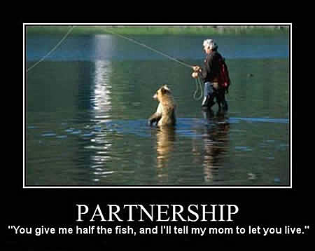 Partnership You give me half the fish and I'll tell my mom to let you live.