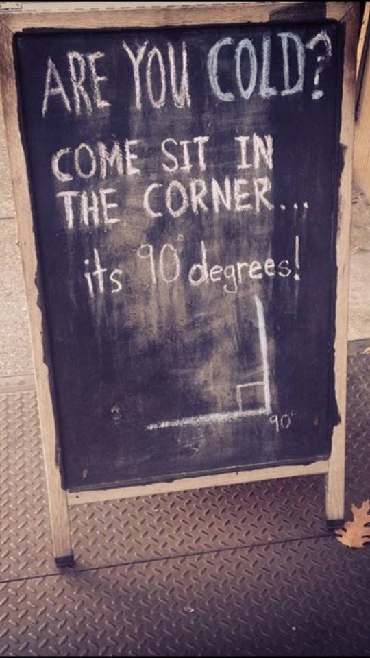 Are you cold? Come sit in the corner… its 90 degrees