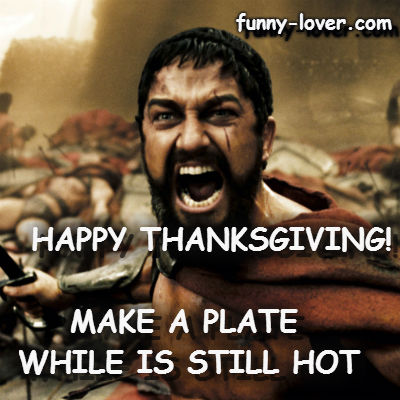 Happy Thanksgiving! Make a plate while is still hot