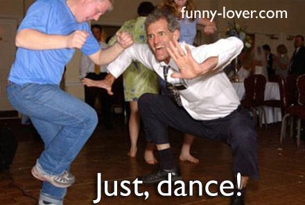 Just, dance!