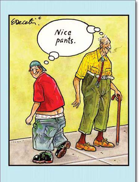Nice pants.